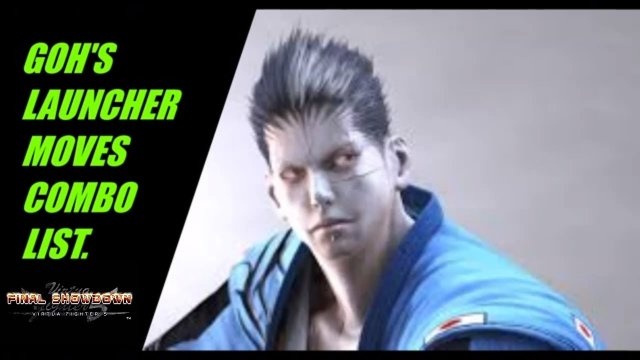 Virtua Fighter 5: Final Showdown- Goh's Complete Launcher combo list! (Xbox Live/ PSN Gameplay)