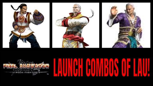 Virtua Fighter 5: Final Showdown- Launch combos of Lau! (Xbox Live Gameplay)