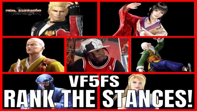 Virtua Fighter 5: Final Showdown- RANK THE STANCES! (VF5FS Characters)