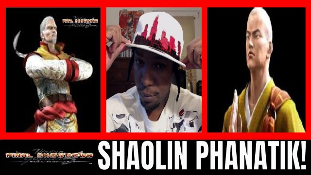 Virtua Fighter 5: Final Showdown- SHAOLIN PHANATIK RETURNS! (Lau Chan vs Lei Fei VF5FS matches)