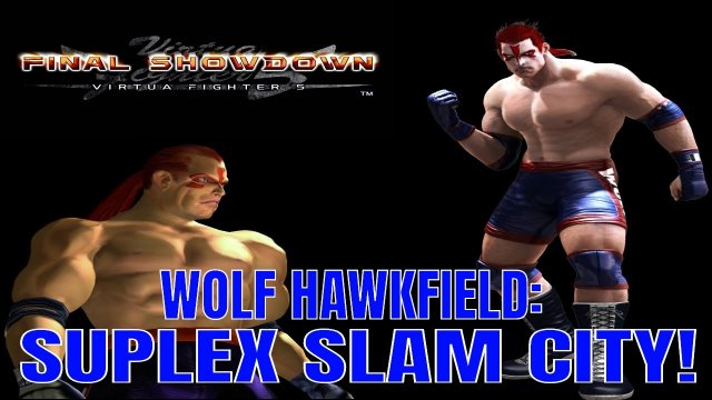 Virtua Fighter 5: Final Showdown- Wolf Hawkfield: Suplex Slam City! (VF5FS Gameplay)