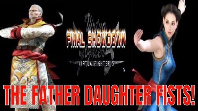 Virtua Fighter 5: Final Showdown- FATHER & DAUGHTER FISTS! (Lau Chan & Pai Chan VF5FS)