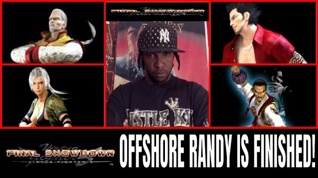 Virtua Fighter 5: Final Showdown- OFFSHORE RANDY IS FINISHED! (Lau Chan, Brad Burns, Vanessa VF5FS)
