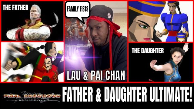 VF5FS- FATHER & DAUGHTER ULTIMATE! (Lau Chan & Pai Chan Matches)- Xbox 360