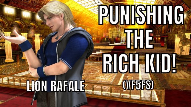 PUNISHING THE RICH KID! (Virtua Fighter 5: Final Showdown)- Lion Rafale Discussion gameplay. (VF5FS)