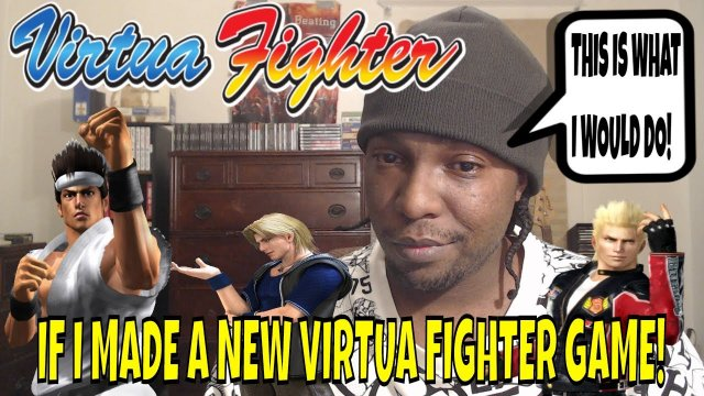 IF I MADE A NEW VIRTUA FIGHTER GAME? (Virtua Fighter x Esports)- VF5FS, Gaming, FGC, Discussion.