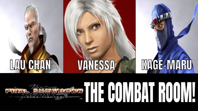 VF5FS- THE COMBAT ROOM! (Virtua Fighter 5: Final Showdown)- Lau Chan, Kage, Vanessa Matches, FGC.
