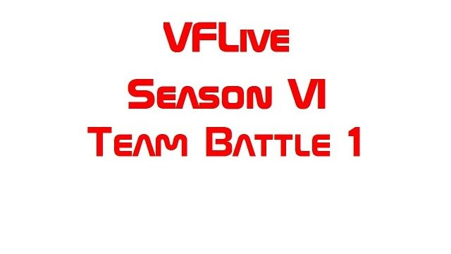 VFLive Season VI. Team Battle 1 (60 FPS w/Google Chrome)