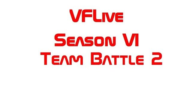 VFLive Season VI. Team Battle 2 (60 FPS)