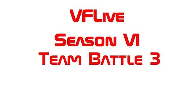 VFLive Season VI. Team Battle 3 (60 FPS)