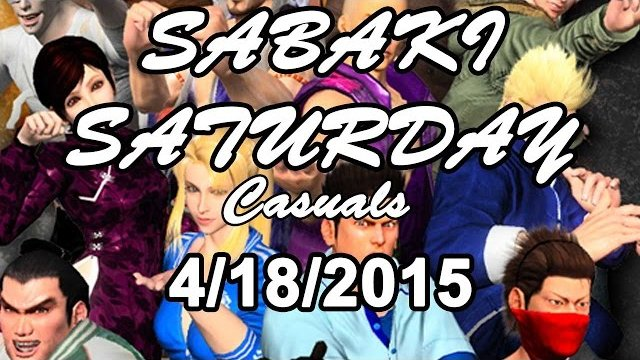 SABAKI SATURDAY VF at UGC 4/18/2015 Casuals #1